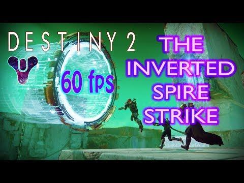 Destiny 2 PC Gameplay Inverted Spire Strike