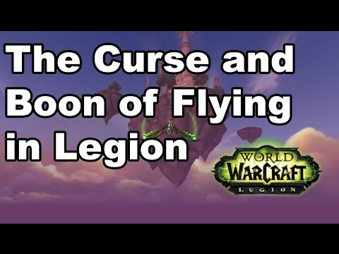 The Boon and Curse of Flying in Legion
