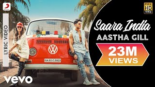 Saara India - Official Lyric Video | Aastha Gill | Priyank Sharma | Mixsingh | Nikk
