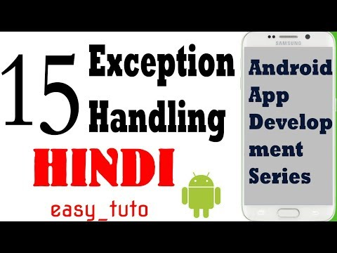 15 Exception Handling try catch Methods  | Android App Development Series | HINDI | HD