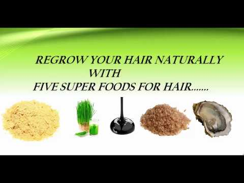 Top 5 Super Foods to Stop Hair Loss and Regrow Hair Naturally