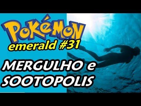 Pokémon Emerald (Detonado - Parte 31) - Dive, Sootopolis e Steve Arregão