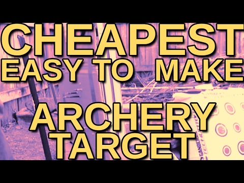 Cheapest and Easiest to Make Archery Target!