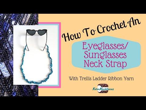 Crochet Pattern for an Eye Glasses or Sunglasses Strap out of Trellis Ladder Yarn