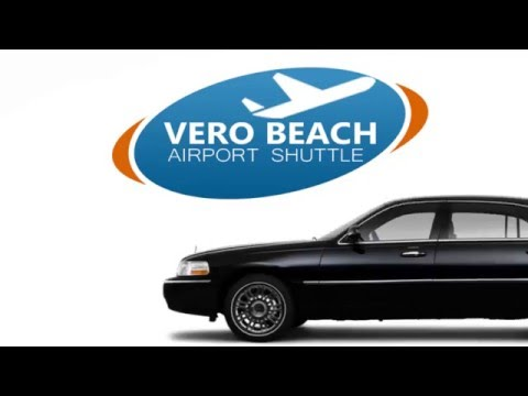 Vero Beach Shuttle - Vero Beach Airport Shuttle Transportation
