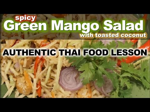 Authentic Thai Recipe for Spicy Mango Salad with Toasted Coconut | ยำมะม่วงมะพร้าว | Yam Ma Muang