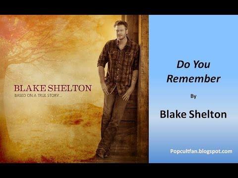 Blake Shelton - Do You Remember (Lyrics)
