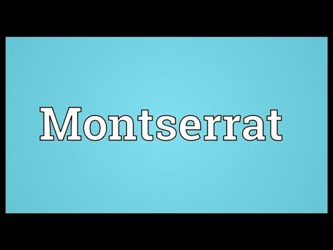 Montserrat Meaning