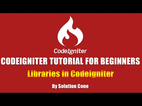 Codeigniter Tutorial for Beginners Step by Step | Libraries in Codeigniter