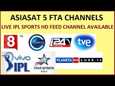 ASIASAT 5 @ 100E FTA CHANNELS & IPL 2018 LIVE HD FEED AVAILABLE