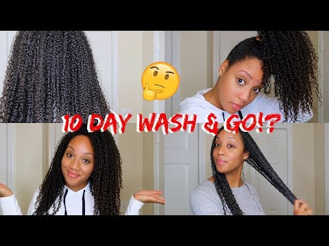 10 DAY WASH & GO!?   Make Your Style Last!!