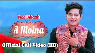 A Moina – Neel Akash | Bihuwan 2 | Full Video Song (Official Release)