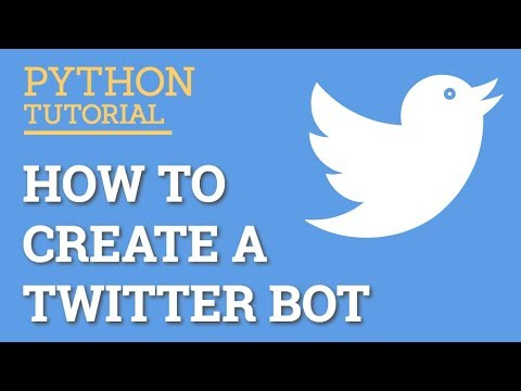 How To Create A Twitter Bot With Python