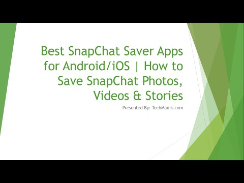 Best SnapChat Saver Apps for Android/iOS | How to Saver SnapChat Photos, Videos and Stories