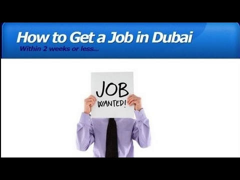 HOW TO GET A JOB WITNIN 1ST 2 WEEKS OF YOUR VISIT IN DUBAI UAE !!!