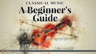 Classical Music - A Beginner