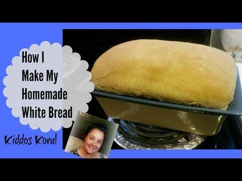 How I Make My White Bread Simple Recipe Anyone Can Make Homemade Bread