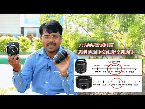 Best  Image Quality  Settings Camera And Lens | HIndi Photography Tutorial