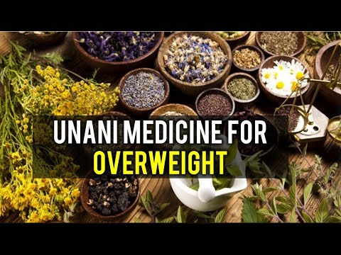 Unani Medicine for Obesity, Overweight and Lose Fat Fast Natuarlly