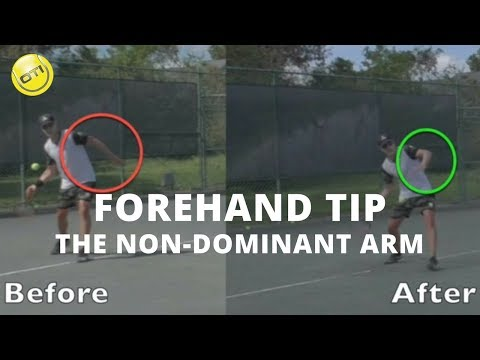 Forehand Tip: The Non-Dominant Arm