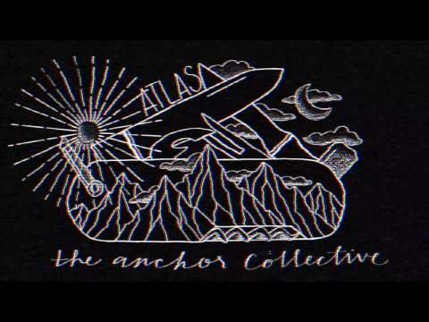 The Anchor Collective - Pocketknife (Audio Video)