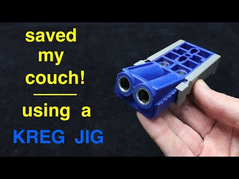 How I Saved My Couch ● Using a KREG JIG