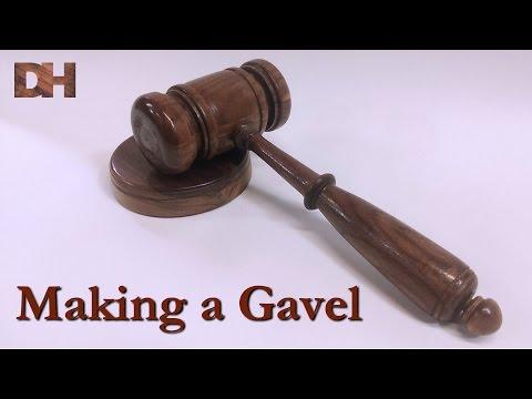 Making a Gavel