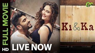 Ki & Ka | Full Movie LIVE on Eros Now | Arjun Kapoor & Kareena Kapoor