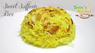 Sweet Saffron Rice Recipe - Kesari Meethe Chawal — Indian Dessert in Hindi - Lata's Kitchen