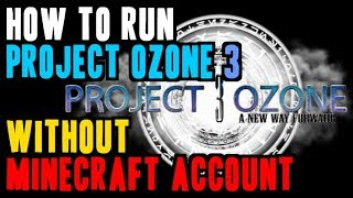 how to download minecraft Project Ozone 3 cracked 1 12 2