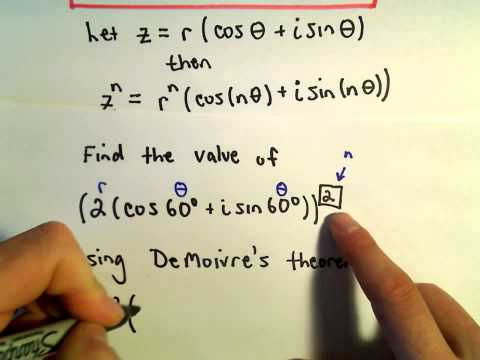 DeMoivre's Theorem: Raising a Complex Number to a Power, Ex 1