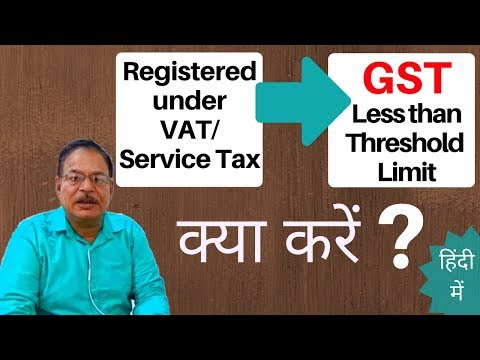 Person registered under existing law, but less than threshold limit under GST| Now What To Do??