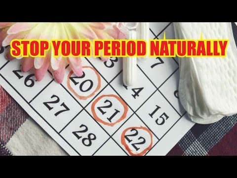 How to stop your period naturally -  prevent your period naturally