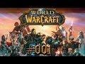 Let's Play - World of Warcraft - Part #001 [Deutsch/German ...