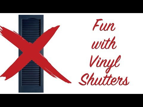 Fun With Vinyl Shutters