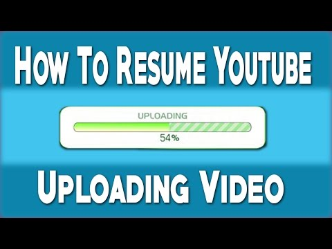 How To Resume Youtube Uploading Video