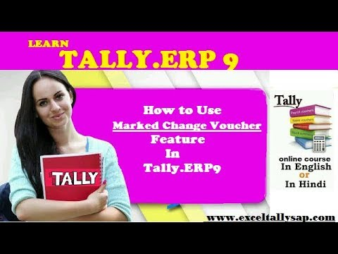 How to Use Marked Change Voucher in Tally.ERP9