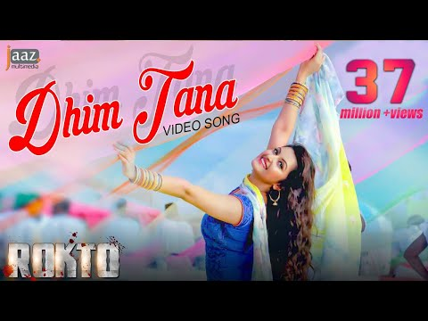 Dhim Tana | Full Video Song | Roshan | Pori Moni | Akriti Kakar | Savvy | Rokto Bengali Movie 2016