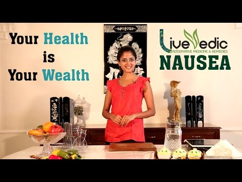 DIY: Treat Nausea & Vomiting with Natural Home Remedies   LIVE VEDIC