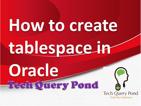 How to create tablespace in Oracle PL SQL