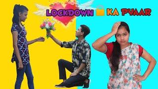 Lockdown Ka Pyaar | Prashant Sharma Entertainment