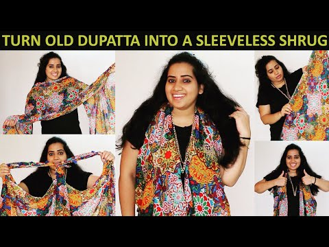 DIY: How To Convert Old Dupatta Into Long Shrug (No Sew) | Recycle Old Dupatta