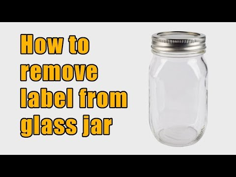 How to remove label from glass jar