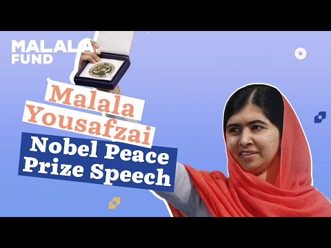 Malala Yousafzai Nobel Peace Prize Speech