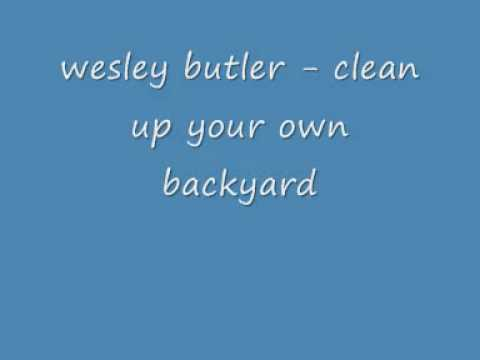 wesley - clean up your own backyard.wmv