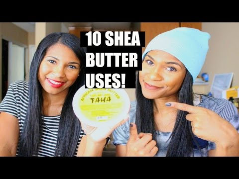 10 Shea Butter Uses You Need To Try!| Hair, Skin, Body