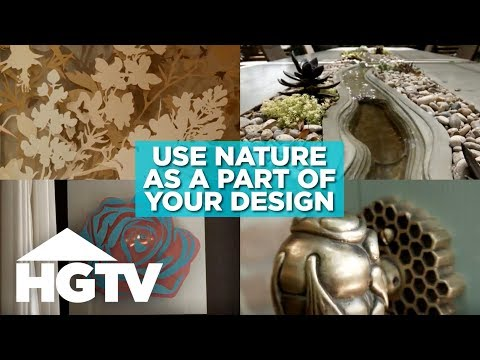 How to Incorporate Natural Elements Into Your Home - HGTV