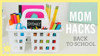 MOM HACKS ℠ | Back to School! (Ep. 12)