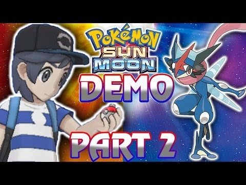ASH GRENINJA! Pokemon Sun and Moon Demo Part 2