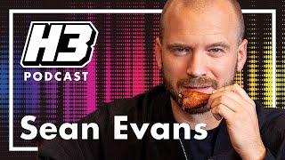 Sean Evans - H3 Podcast #172